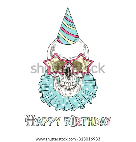 hand drawn festive scull, Happy Birthday print - stock vector
