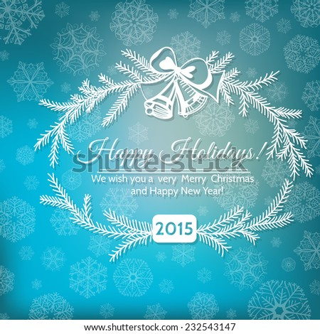 Hand - drawn frame made of fir branches and bells tied with  bow and Holiday greetings on blue background with snowflakes.  - stock vector