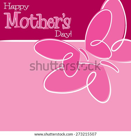 Hand Drawn Happy Mother's Day card in vector format. - stock vector