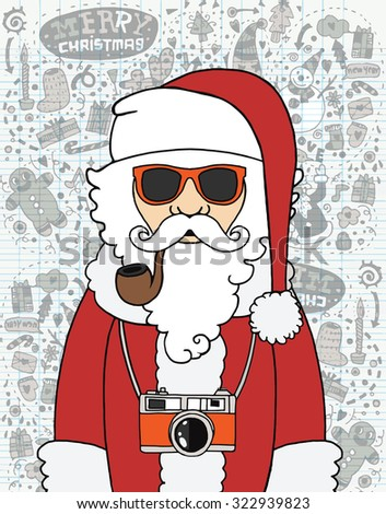 Hand drawn Hipster Santa claus in sunglasses, camera, mustache and scarf,concept winter illustration, merry christmas! happy new year,Flat Design Vector illustration. - stock vector