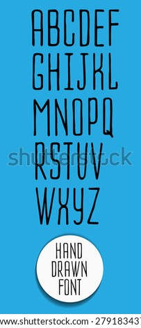 Hand drawn letters. Creative Alphabet. Abstract  hipster font,  drawn by hand illustration  - stock vector