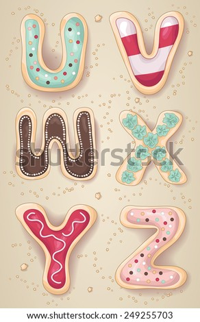 Hand drawn letters of the alphabet U through Z in the shape of delicious and colorful cookies - stock vector