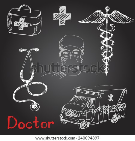 Hand drawn medical icons sketch with a doctor. Chalk on a blackboard. Vector illustration. - stock vector