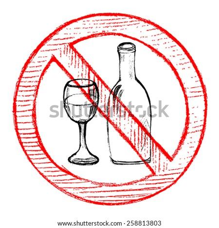 Hand drawn No drinking sign - stock vector