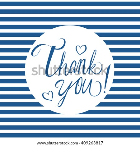 Hand drawn phrase thank you isolated on white with doodle hearts and blue stripes.  - stock vector