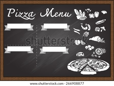 Hand drawn pizza menu on chalkboard design template. Ready to use. - stock vector