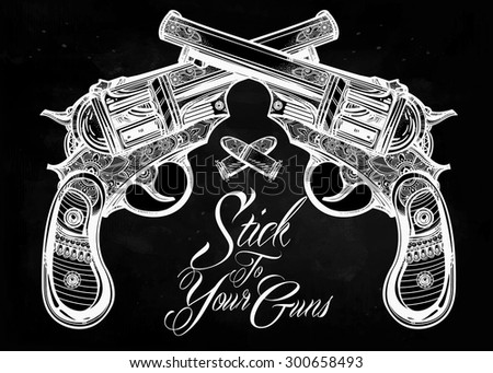 Hand drawn retro Gun Pistols crossed, bullets in vintage style with a slogan. Ornate detailed tattoo design element. Vector illustration isolated. - stock vector