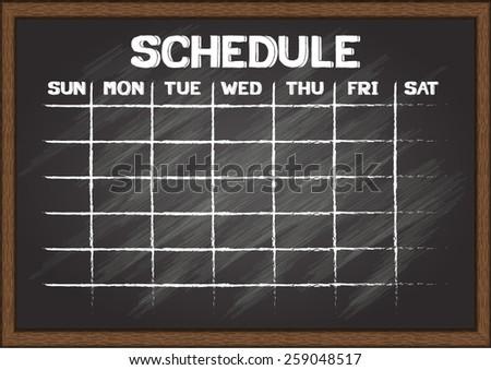 Hand drawn schedule on chalkboard. - stock vector