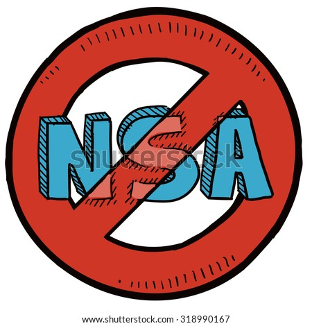 Hand drawn sketch of National Security Agency (NSA) with red no symbol around it indicating opposition to surveillance, wiretapping, and cameras. - stock vector