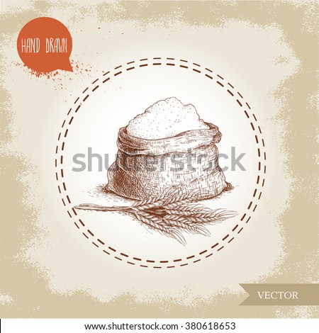 Hand drawn sketch style sack with whole flour an wheat bunch. Bag with sugar, sack with rye flour. Bakery and mill symbol. - stock vector