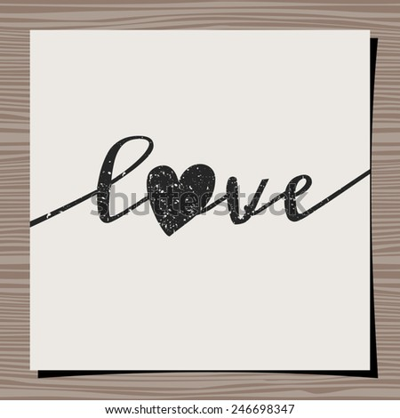 Hand-drawn style typographic design for Valentine's Day. Paper note on wood background mock-up. - stock vector