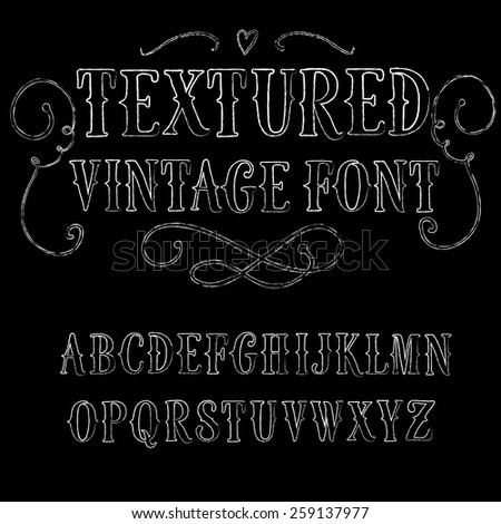 Hand drawn textured decorative vintage vector ABC letters . Nice font for your design.