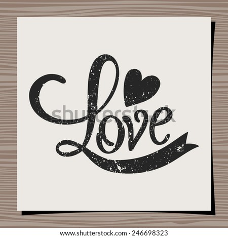Hand-drawn typographic design template for Valentine's Day. Paper note on wood background mock-up. - stock vector