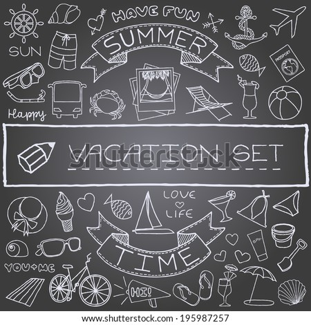Hand drawn vacation icons set, chalk board effect. Vector illustration. - stock vector