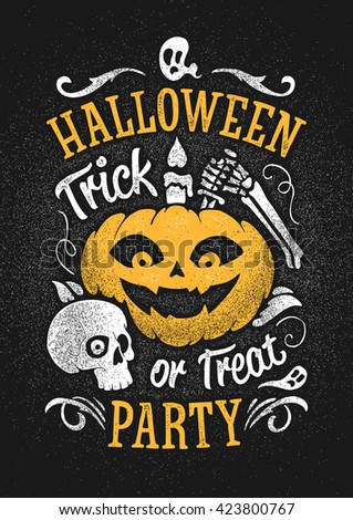 Hand drawn vector halloween party poster. Smiling Jack the lantern and a skull. Hand lettering fonts. Grunge weathered effects, black white and orange colors. - stock vector