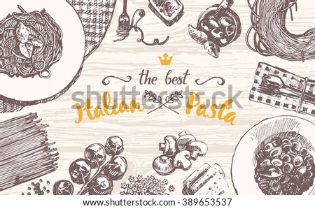 Hand drawn vector illustration of an Italian pasta on a wooden table top, sketch - stock vector