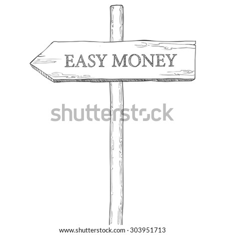 """Hand drawn vector illustration. Pointer with the word """"easy money"""" - stock vector"""