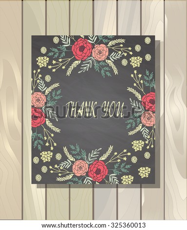 Hand-drawn vintage card with floral wreath isolated on chalk board background. Wood background. Wedding, marriage, bridal, birthday, Valentine's day - stock vector