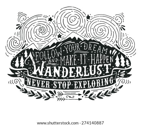 Hand drawn vintage label with mountains, forest and lettering. This illustration can be used as a print on T-shirts and bags. - stock vector