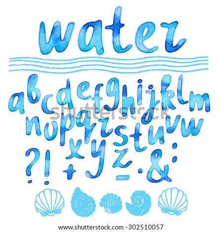 Hand drawn watercolor blue alphabet, font, letters. Handwritten, word water, waves, sea shells isolated on white background - stock vector