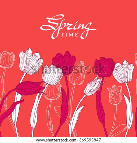 Hand drawn white outline tulip flowers on pink background. Vector seamless floral horizontal background. Trendy floral greeting card, flyer, banner template with spring lettering.  - stock vector