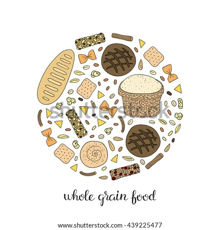 Hand drawn whole grain foods composed in circle shape. Bread, bagel, pasta, popcorn, granola bars, crackers, rice, spelt, barley, flour, corn chips. - stock vector