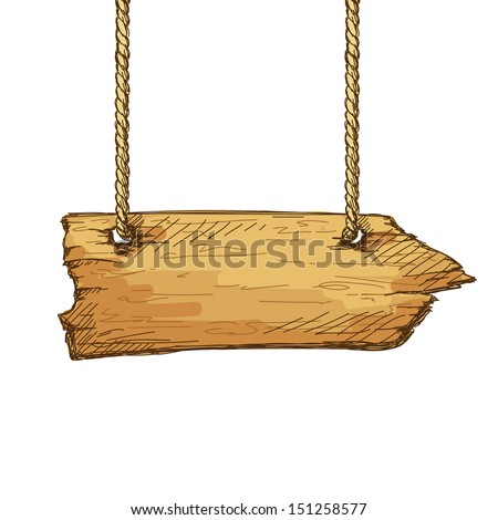 Hand drawn wooden board pointer sign hanging on rope - stock vector