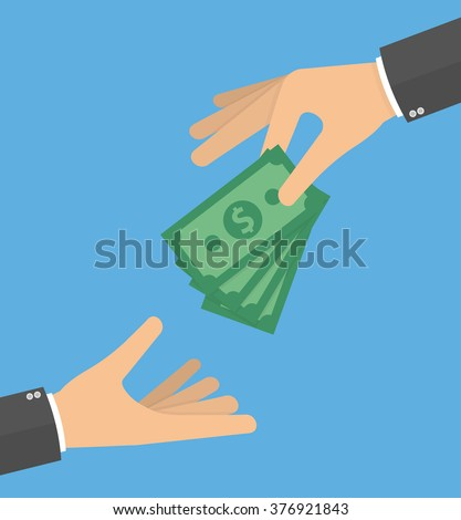 Hand giving money bills to another hand. Donation, charity or payday concept. Hand holding money bills. Flat style design - stock vector