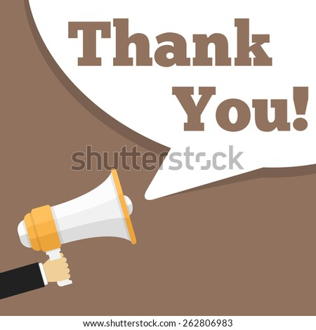 Hand holding megaphone and speech bubble with words thank you, flat design, vector eps10 illustration - stock vector