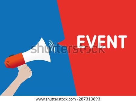 Hand Holding Megaphone with EVENT Announcement - stock vector