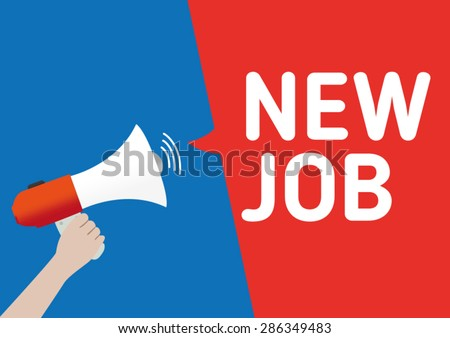 Hand Holding Megaphone with New Job Announcement - stock vector