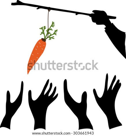 hand holds a carrot on a stick while hand try to get it. A metaphor on management and leadership. - stock vector
