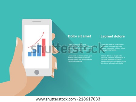 Hand holing smart phone with increasing bar chart on the screen. Using smartphone similar to iphone for business, flat design concept. Eps 10 vector. - stock vector