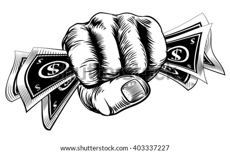 Hand in a fist holding cash money dollar bills in a vintage woodcut style - stock vector