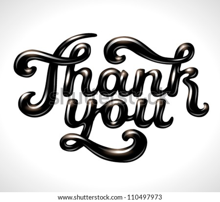 Hand lettering thank you 3D glossy black stylish signature isolated on white - vector illustration. For your business presentations. - stock vector