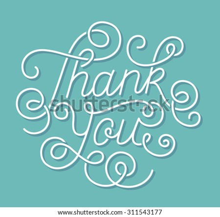 Hand lettering Thanks on blue-green background. Calligraphy. Vector illustration - stock vector