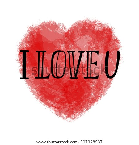 Hand lettering typography poster. Romantic quote 'I love you'.For greeting cards, Saint Valentine day, wedding and other decorations.Vector illustration - stock vector