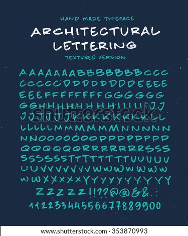Hand Made Font 'Architectural Lettering' Custom handwritten alphabet. Original Letters and Numbers. Vintage retro textured hand drawn typeface with grunge effect. Vector illustration. Textured Version - stock vector
