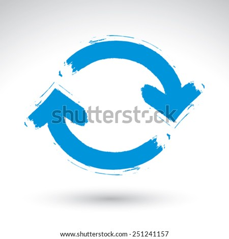 Hand-painted blue update sign isolated on white background, simple hand drawn repeat navigation icon. Brush drawing refresh multimedia symbol. - stock vector