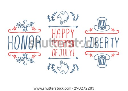 Hand-sketched independence day typographic elements. Happy 4th of July, Honor and Liberty. Suitable for print and web - stock vector