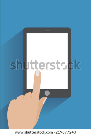 Hand touching blank screen of tablet computer. Using digital tablet pc, flat design concept. Eps 10 vector illustration - stock vector