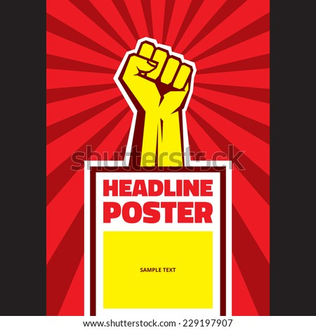 Hand Up Proletarian Revolution - Vector Illustration Concept in Soviet Union Agitation Style. Fist of revolution. Vertical poster template.  - stock vector