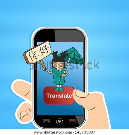 Hand with mobile device using an online Chinese translation app. Vector illustration layered for easy editing. - stock vector