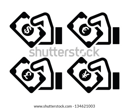 Hand with money icon - dollar, euro, yen, pound - stock vector