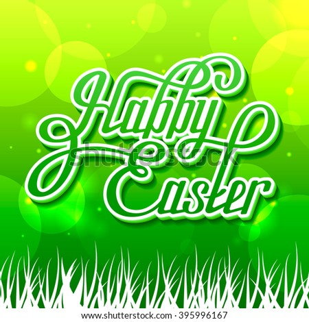 Hand written happy easter. Greeting card text isolated on green background. Happy easter lettering calligraphy.  - stock vector