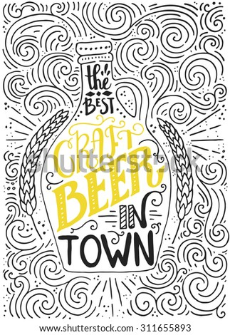 Handdrawin lettering for beer house with bottle of craft beer and wheat. Vintage illustration. Great for pub menu, announcement of the beer festival or brewery poster. Vector beer poster.  - stock vector