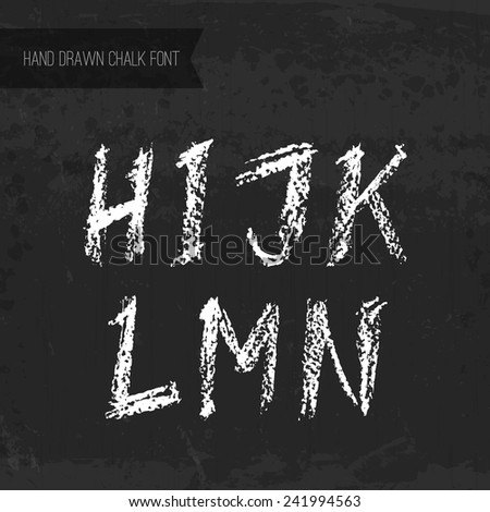 Handdrawn chalk font - vector file with separated letters H, I, J, K, L, M, N. Real chalk texture. - stock vector