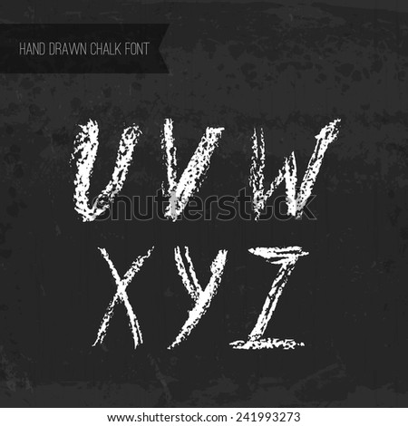 Handdrawn chalk font - vector file with separated letters U, V, W, X, Y, Z. Real chalk texture. - stock vector