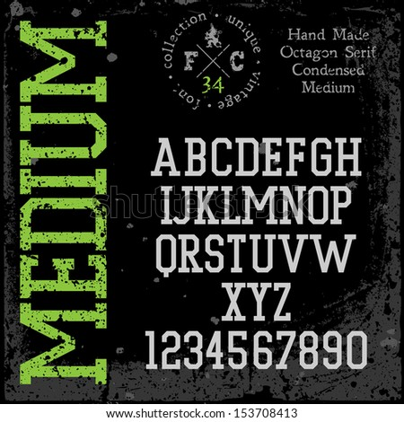 Handmade retro font. Slab serif condensed type. Grunge textures placed in separate layers. Vector illustration. - stock vector