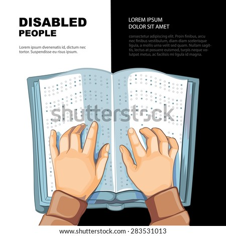 Hands of the blind person who reads Braille's book. Template for the page of the magazine with vector picture.  - stock vector